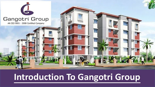 Gangotri Group Projects