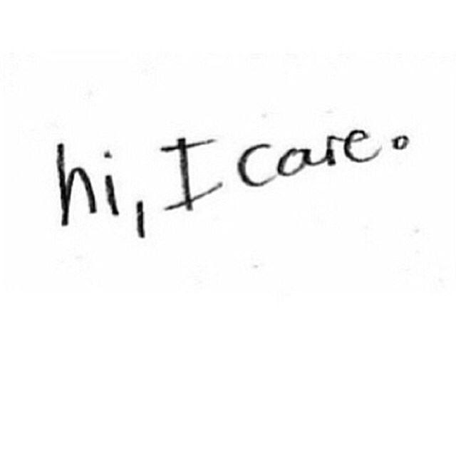 Hi I Care Pictures Photos And Images For Facebook Tumblr