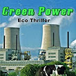 Green Power: Thriller Novel - Kindle edition by Charles Vrooman. Mystery, Thriller & Suspense Kindle eBooks @ Amazon.com.