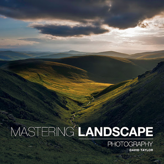 Mastering Landscape Photography – David Taylor: Book Review