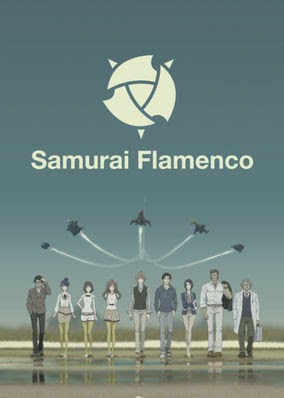samurai flamenco - Season 1