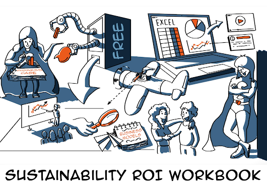 Sustainability ROI Workbook: to build your business case with confidence