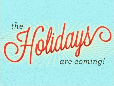 Image result for the holidays are coming