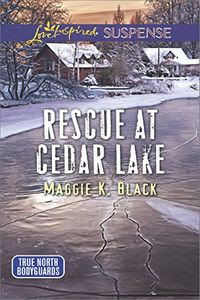 Rescue at Cedar Lake by Maggie K. Black