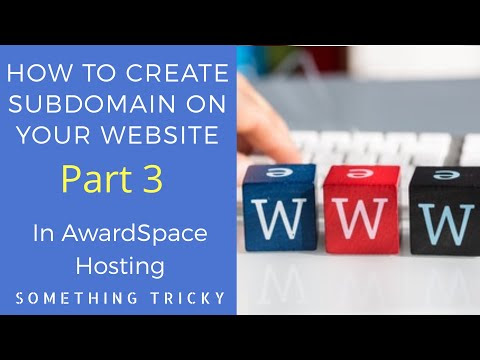 How To Create A Subdomain In Your Website | Part : 3 | Website Making Series | AwardSpace Hosting