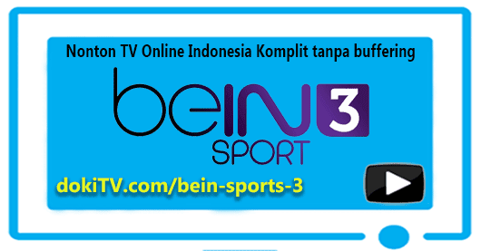 Nonton Tv Online Bein Sports  Hd Live Streaming Indonesia