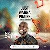 [Music] Afy Douglas – Just Wanna Praise (Jubilee Edition)