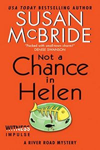 Not a Chance in Helen by Susan McBride