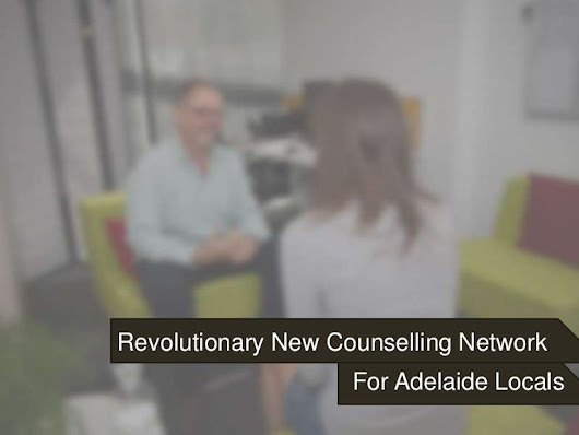 Revolutionary New Counselling Network for Adelaide Locals