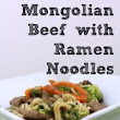 Mongolian Beef with Ramen Noodles