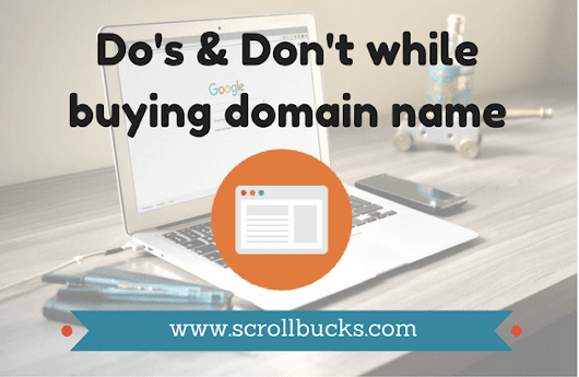 Things to be remembered before buying domain name - ScrollBucks