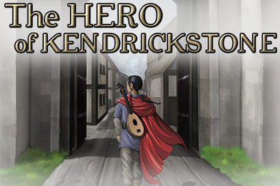 The Hero of Kendrickstone | Interactive Fantasy Novel