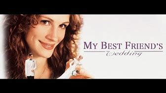 My Best Friend's Wedding Original Soundtrack HD   YouTube