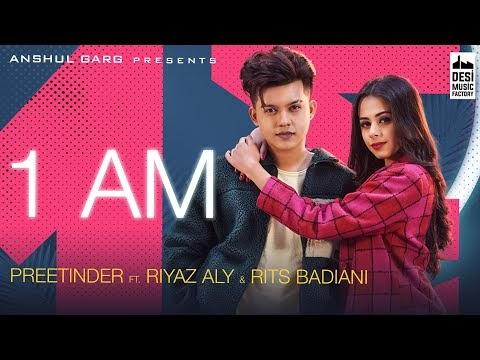 1 AM Song Lyrics - Riyaz Aly & Rits Badiani