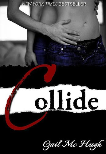 Collide (Volume 1) by Gail McHugh