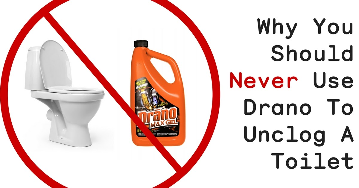 toilet drano unclog use clogged sink why max gel bathroom put never should plumbing kitchen