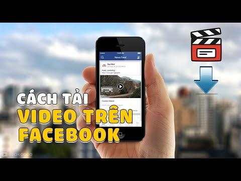 Hướng dẫn tải Video Facebook về điện thoại iPhone 2021