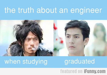 The Truth About An Engineer