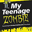 "Book Spotlight and Review: ""My Teenage Zombie,"" by David L. Henderson, MD"