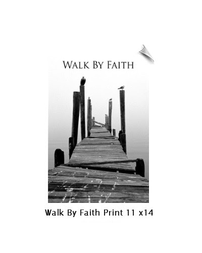 Walk By Faith Print -