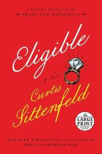 Eligible: A Modern Retelling of Pride and Prejudice (häftad)