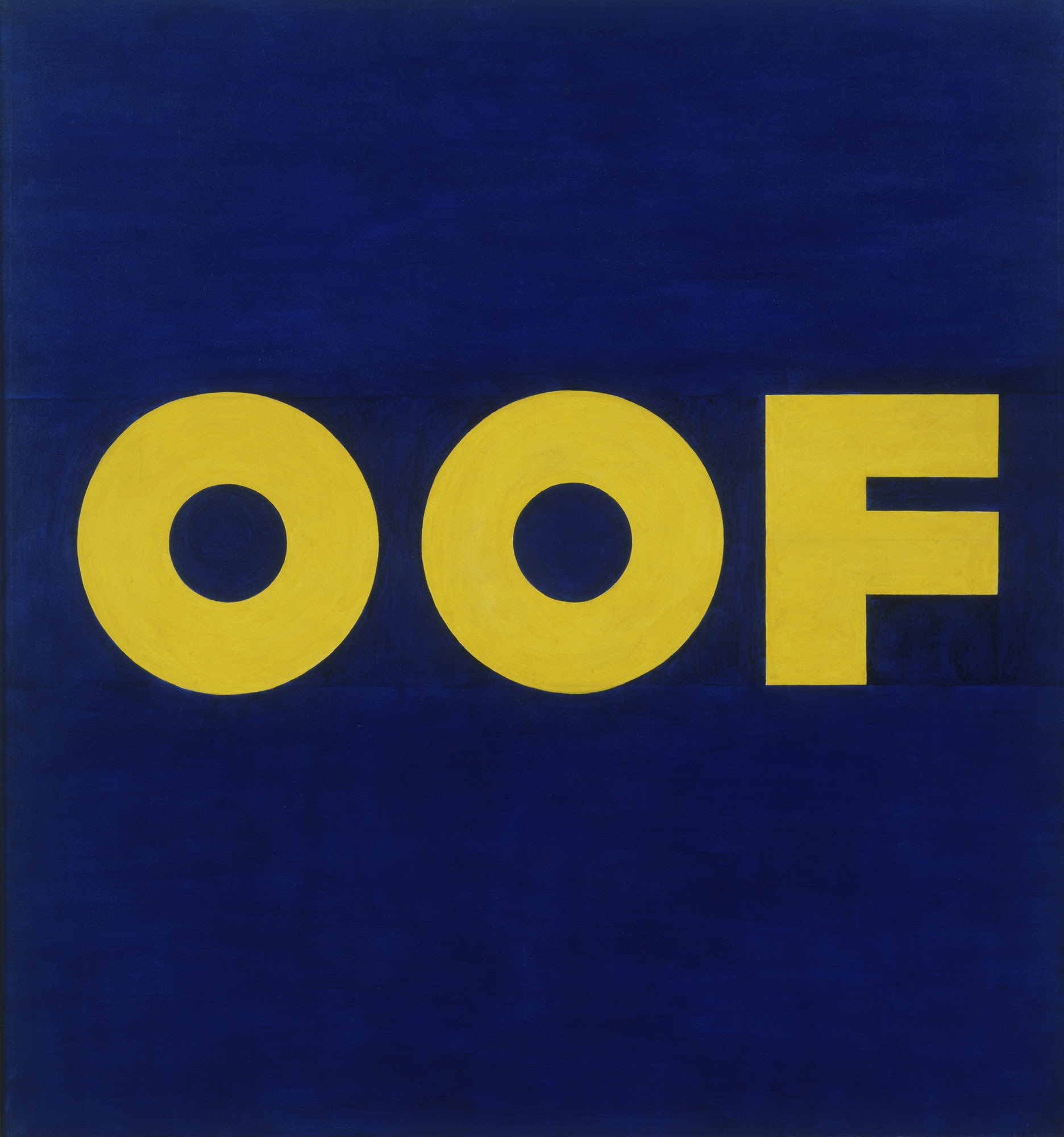 Edward Ruscha OOF 1962 Reworked 1963 MoMA