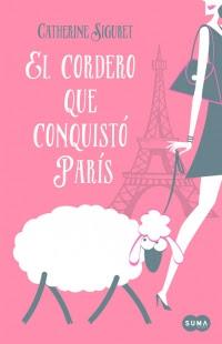 megustaleer - El cordero que conquistó París - Catherine Siguret
