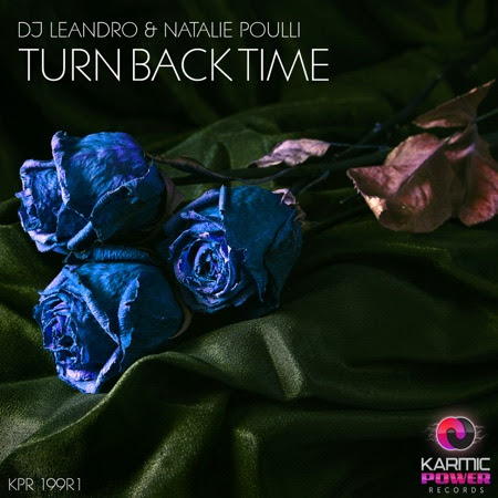 Turn Back Time (Remixes, Pt. 1)  - DJ Leandro & Natalie Poulli