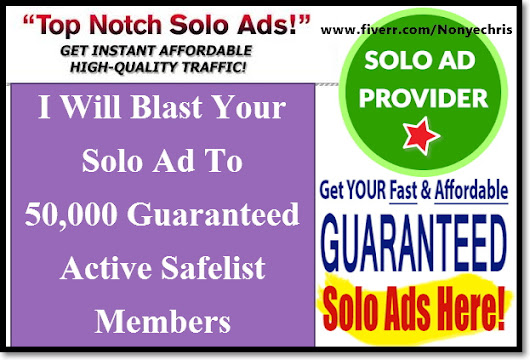 I will blast Your Solo Ad To 50,000 Guaranteed Active Safelist Members