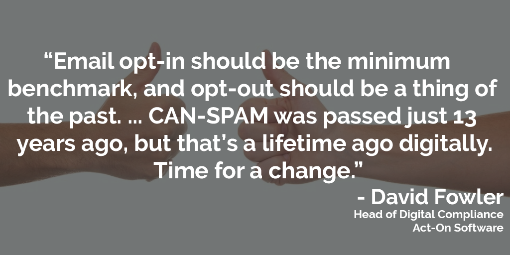 This picture of a pull quote from David Fowler, who suggests the CAN-SPAM law should be updated to require email opt-in.
