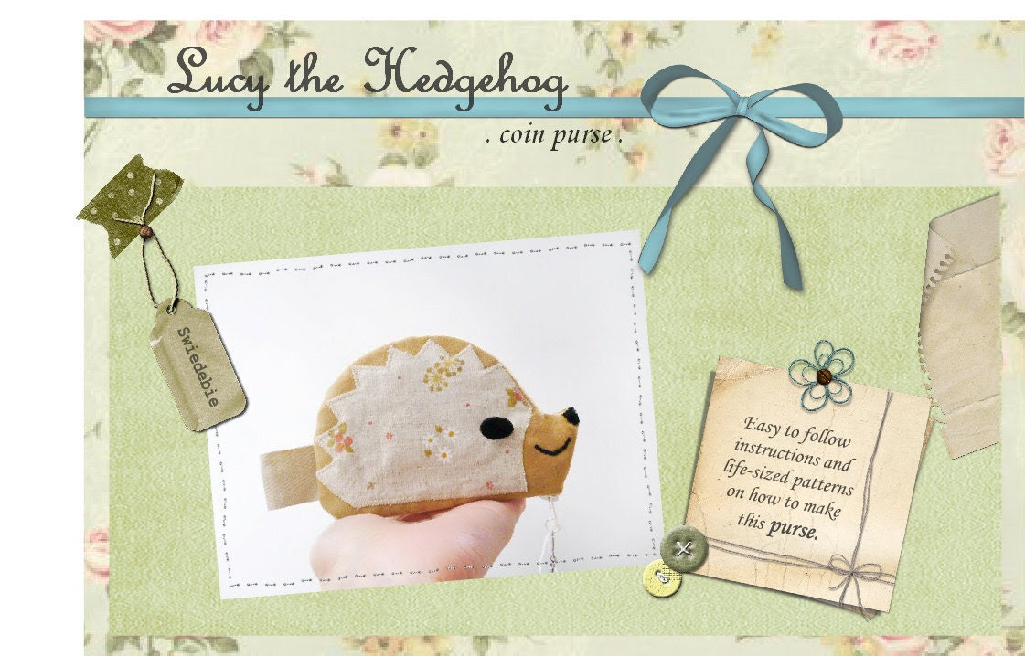Sewing Pattern & Tutorial - PDF Format - Lucy the Hedgehog Coin Purse