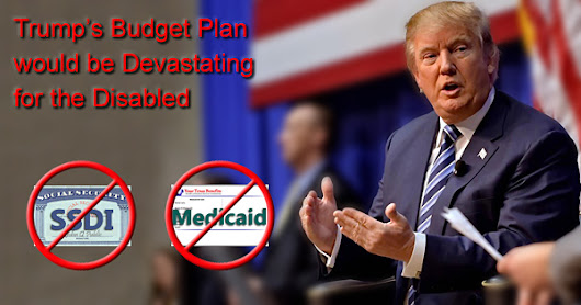Trump's budget plan would be devastating for the disabled
