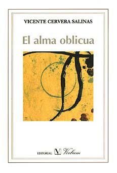 Cubierta de El alma oblicua, de Vicente Cervera Salinas.