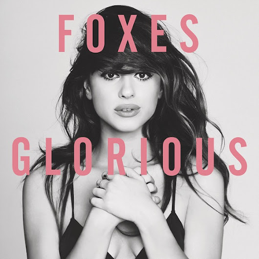Foxes - Night Glo
