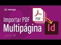 Importar PDF de varias páginas en InDesign