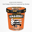 Notional, literary Ben and Jerry's flavors