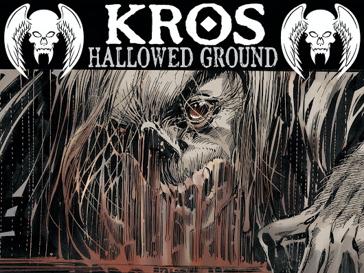 Kros: Hallowed Ground by Tom Mandrake/ John Ostrander — Kickstarter