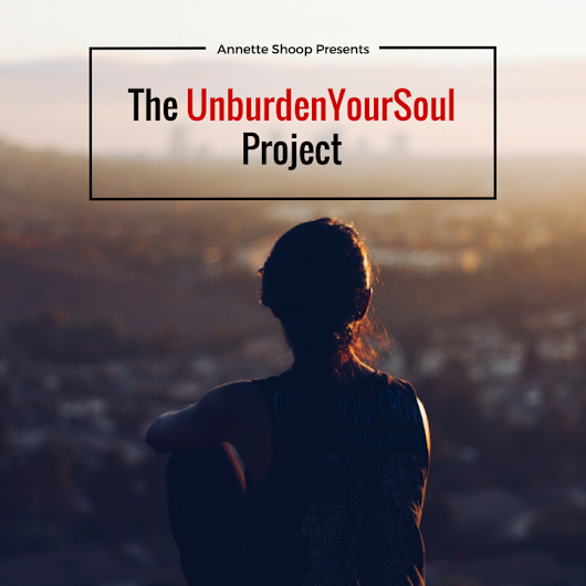 The UnBurdenYourSoul Project - My Pocketful of Thoughts