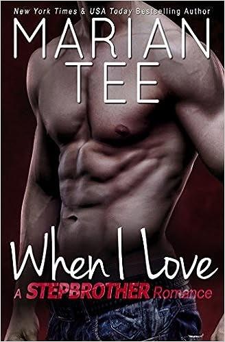 When I Love (Vassi & Seri 3: Russian Stepbrother Romance) by Marian Tee