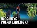 Pulau Labengki Bersama anak Backpacker