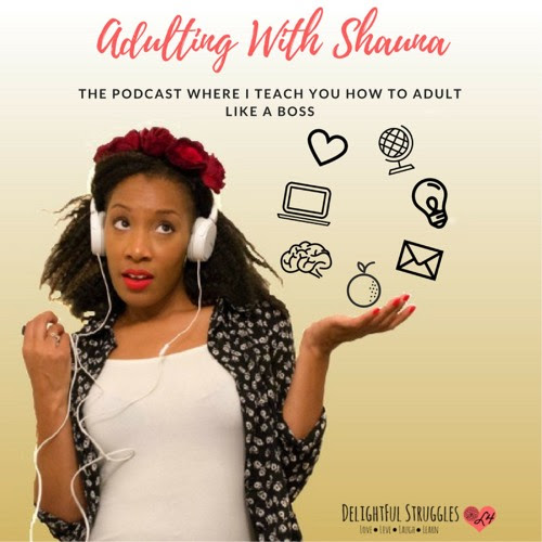 Episode 41: All In The Timing by Adulting with Shauna