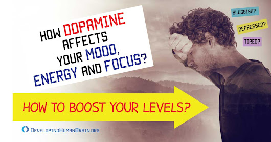 How to Boost Your Dopamine Levels – What It Will Do for You?