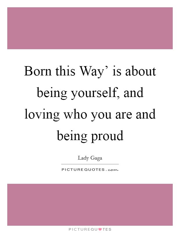 Being Proud Of Yourself Quotes Sayings Being Proud Of Yourself