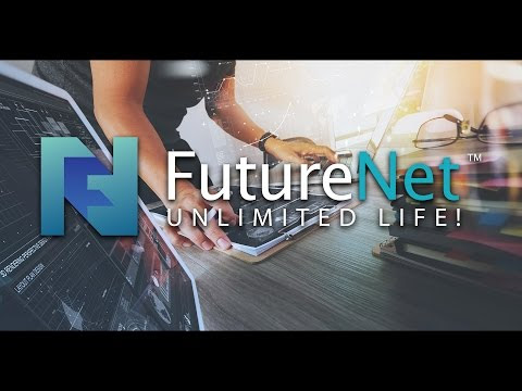 Why Future Net?
