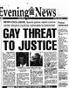 Gay threat to justice