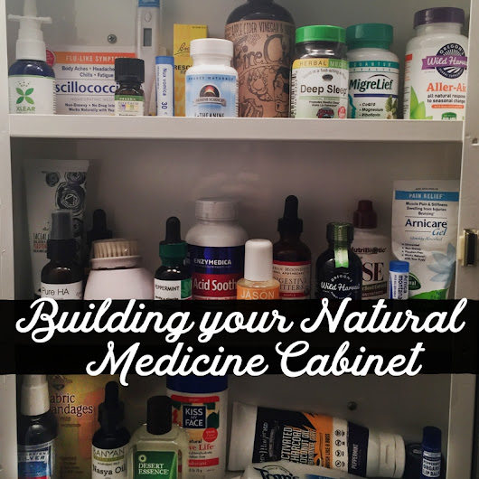 Building Your Natural Medicine Cabinet