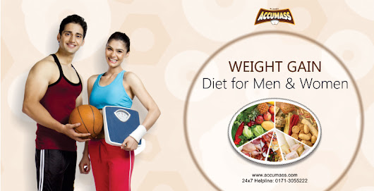 Weight Gain Diet for Men & Women
