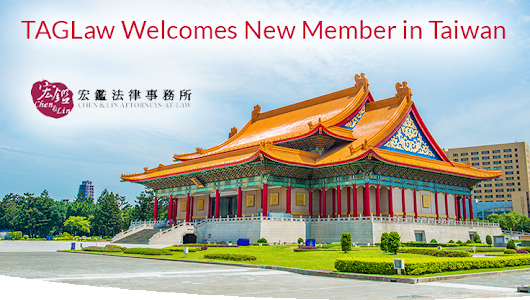TAGLaw - TAGLaw Welcomes Chen & Lin Attorneys-at-Law in Taiwan
