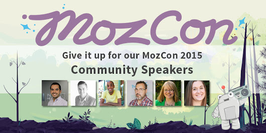 Give It Up for Our MozCon 2015 Community Speakers