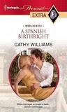 A Spanish Birthright (Presents Extra)